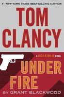 Under Fire (Jack Ryan Jr. Novel) 039917575X by Grant Blackwood, Tom Clancy