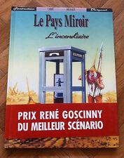 LE PAYS MIROIR TOME 1 L'INCENDIAIRE EO TBE (D14)
