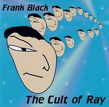 Frank Black: the Cult of ray/CD-top-état