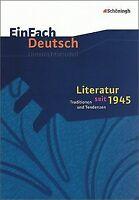 EinFach Deutsch Unterrichtsmodelle: Literatur seit ...   Buch   Zustand sehr gut
