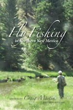 Fly Fishing in Northern New Mexico (Paperback or Softback)