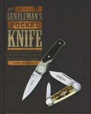 The Gentleman's Pocket Knife: History & Construction of the World's Most Beautif