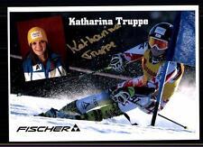 Katharina Truppe Autogrammkarte Original Signiert Skialpine + A 122424