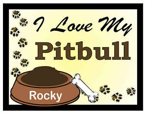 PERSONALIZED I LOVE MY PITBULL MAGNET