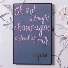 Humorous Oh No I bought Champagne Wall Plaque Novelty Sign Funny Quote Gift Home