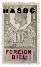 (I. B) Edward VII recettes: Foreign Bill 10/- (h&sbc pré-annuler)