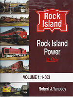 ROCK ISLAND Power in Color, Vol. 1: 1 to 563 Diesel Fleet -- (NEW BOOK)