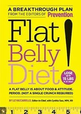 Flat Belly Diet!: How to Get the Flat Stomach You've Always Wanted by Liz..T1052
