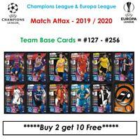 Champions League - Match Attax 2019 - 2020: Team Base Cards #127 - #256 (UK)