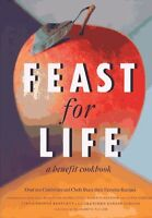 Feast for Life: A Benefit Cookbook