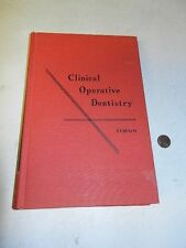 Critical Operative Dentistry edited by William John Simon, 1956