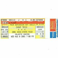 CHEAP TRICK Concert Ticket Stub COLUMBUS 8/8/01 OHIO STATE FAIR CELESTE CENTER