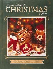 Traditional Christmas 2 : Cooking, Crafts and Gifts by Creative Publishing HC