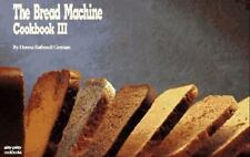 The Bread Machine Cookbook III (Nitty Gritty Cookbooks)