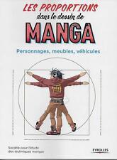 LES PROPORTIONS DANS LE DESSIN DE MANGA : PERSONNAGES - MEUBLES - VEHICULES