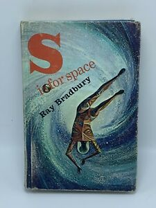 S is for Space RAY BRADBURY Ex-Library Hardcover