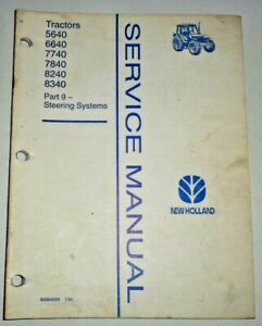 New Holland 5640 6640 7740 7840 8240 8340 Tractor STEERING Service Repair Manual
