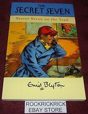 ENID BLYTON - THE SECRET SEVEN - SECRET SEVEN ON THE TRAIL  -2009- (137 PAGES)