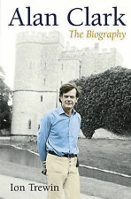 Alan Clark: The Biography-ExLibrary