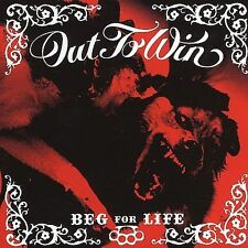 OUT TO WIN Beg for Life CD