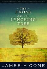 The Cross and the Lynching Tree by James H. Cone- Kindle Edition