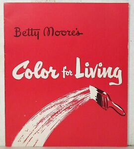 Betty Moore's Color for Living, 1950s Benjamin Moore paints booklet