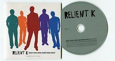 CD promo Relient K © 2006 1 track must have done something right -