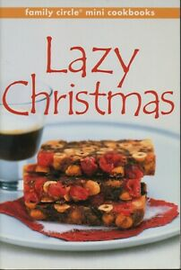 Family Circle Mini - THE LAZY CHRISTMAS COOKBOOK - NEW CONDITION - FREE POST