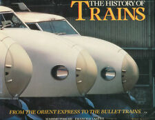 Ferrari & Lazzati: THE HISTORY OF TRAINS. From Orient Express to Bullet Trains
