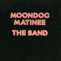The Band - Moondog Matinee (NEW CD)