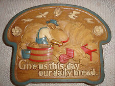 Homco wall plaque Give us this our daily bread #2769 Slice of breaad