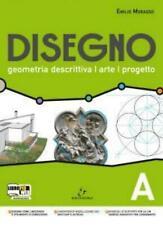 DISEGNO geometria descrittiva... ELECTA SCUOLA, Morasso, codice:9788863080490