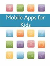 Mobile Apps for Kids by Federal Tade Federal Tade Commission (2014, Paperback)