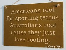 Americans Rooting Australia Sport Sign - USA Aussie Sex Pub Man Cave Bar Sign