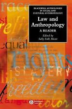 Law and Anthropology: A Reader (Wiley Blackwell Anthologies in Social and Cultu