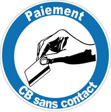 1 X autocollant  PAIEMENT CB SANS CONTACT  10 cm