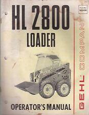 Gehl HL 2800 Skid Steer Loader Operator's Manual