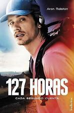 127 HORAS / 127 HOURS LIBRO SPANISH Version EN ESPAÑOL - NEW PAPERBACK BOOK