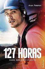 127 horas (Spanish Edition) (Indicios), Aron Ralston, Good Condition, Book