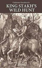 King Stakh's Wild Hunt by Uladzimir Karatkevich (English) Paperback Book Free Sh