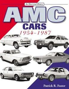 AMC Cars 1954-1987: An Illustrated History Pacer Gremlin Javelin ISBN 1583881123