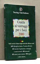 GUIDA AI VANTAGGI PER I SOCI 2000 [guida turistica, touring club italiano]