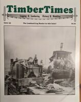 Timber Times Magazine #35 July 2005 Lombard Hog Hauler Free Shipping