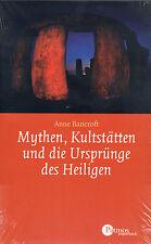 MYTHEN , KULTSTÄTTEN UND DIE URSPRÜNGE DER HEILIGEN - Anne Bancroft BUCH NEU OVP