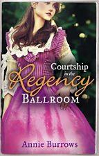 ANNIE BURROWS ___ COURTSHIP IN THE REGENCY BALLROOM ___ BRAND NEW ___ FREEPOSTUK
