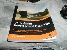 Unity Game Development Essentials by Will Goldstone Paperback Book