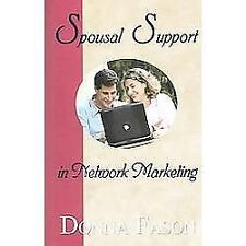 Spousal Support in Network Marketing: By Donna Fason