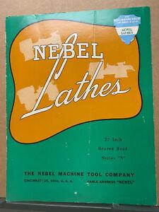 Vtg Nebel Machine Tool Co Brochure N Series Lathes 1948