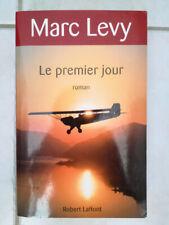 LE PREMIER JOUR de Marc Levy