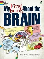 My First Book about the Brain (Paperback or Softback)